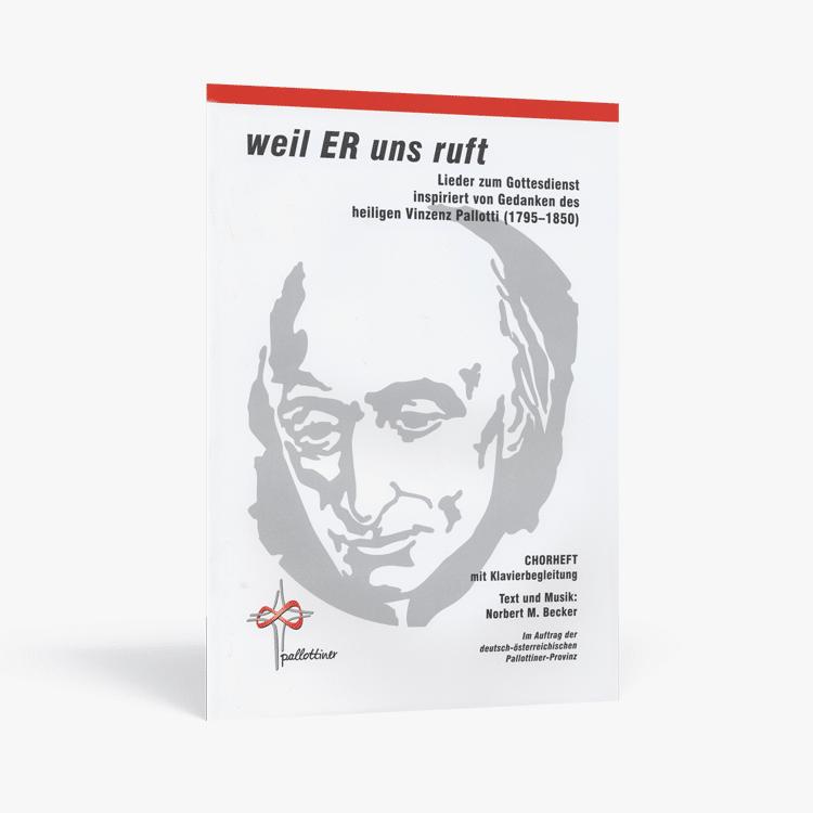 Weil_er_uns_ruft_Chorheft