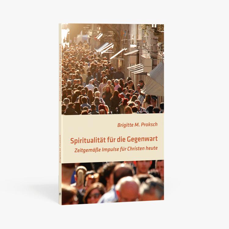 spiritualitaet-fuer-die-gegenwart-buch-cover-3d-pallottiner-pallotti-verlag
